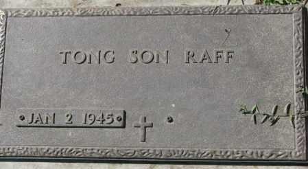 RAFF, TONG SON - Dakota County, Nebraska | TONG SON RAFF - Nebraska Gravestone Photos