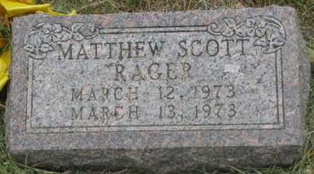 RAGER, MATTHEW SCOTT - Dakota County, Nebraska | MATTHEW SCOTT RAGER - Nebraska Gravestone Photos