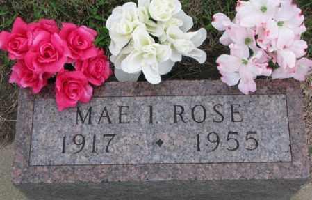 ROSE, MAE I. - Dakota County, Nebraska | MAE I. ROSE - Nebraska Gravestone Photos