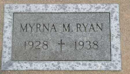 RYAN, MYRNA M. - Dakota County, Nebraska   MYRNA M. RYAN - Nebraska Gravestone Photos