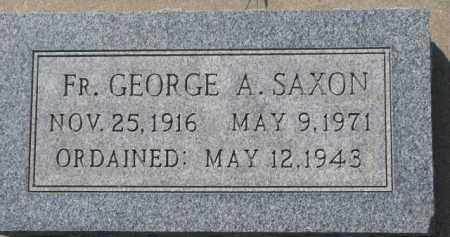 SAXON, FR. GEORGE A. - Dakota County, Nebraska | FR. GEORGE A. SAXON - Nebraska Gravestone Photos
