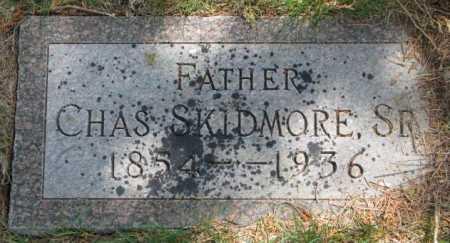 SKIDMORE, CHAS. SR. - Dakota County, Nebraska   CHAS. SR. SKIDMORE - Nebraska Gravestone Photos