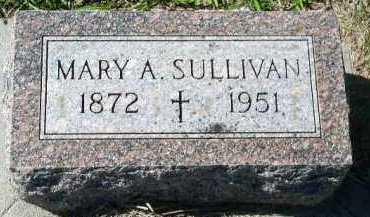 SULLIVAN, MARY A. - Dakota County, Nebraska   MARY A. SULLIVAN - Nebraska Gravestone Photos