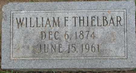 THIELBAR, WILLIAM F. - Dakota County, Nebraska | WILLIAM F. THIELBAR - Nebraska Gravestone Photos