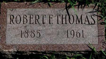THOMAS, ROBERT F. - Dakota County, Nebraska   ROBERT F. THOMAS - Nebraska Gravestone Photos