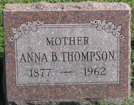THOMPSON, ANNA B. - Dakota County, Nebraska   ANNA B. THOMPSON - Nebraska Gravestone Photos