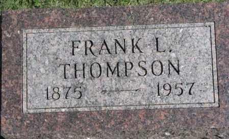 THOMPSON, FRANK L. - Dakota County, Nebraska | FRANK L. THOMPSON - Nebraska Gravestone Photos