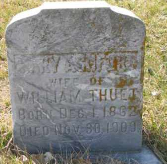 ASHFORD THUET, MARY - Dakota County, Nebraska | MARY ASHFORD THUET - Nebraska Gravestone Photos