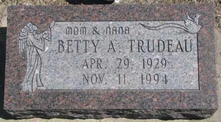 TRUDEAU, BETTY A. - Dakota County, Nebraska | BETTY A. TRUDEAU - Nebraska Gravestone Photos