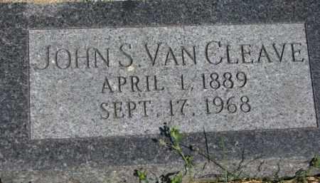 VAN CLEAVE, JOHN S. - Dakota County, Nebraska | JOHN S. VAN CLEAVE - Nebraska Gravestone Photos