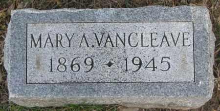 VAN CLEAVE, MARY A. - Dakota County, Nebraska   MARY A. VAN CLEAVE - Nebraska Gravestone Photos
