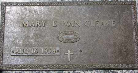 VAN CLEAVE, MARY E. - Dakota County, Nebraska | MARY E. VAN CLEAVE - Nebraska Gravestone Photos