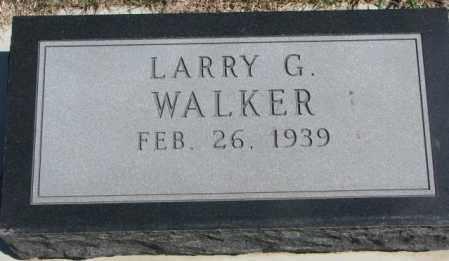 WALKER, LARRY G. - Dakota County, Nebraska | LARRY G. WALKER - Nebraska Gravestone Photos