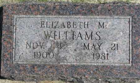 WILLIAMS, ELIZABETH M. - Dakota County, Nebraska | ELIZABETH M. WILLIAMS - Nebraska Gravestone Photos