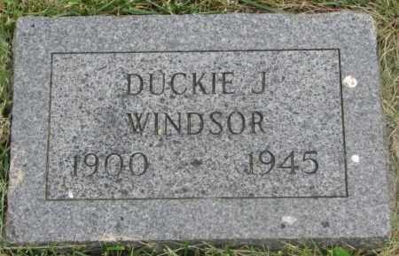 WINDSOR, DUCKIE J. - Dakota County, Nebraska | DUCKIE J. WINDSOR - Nebraska Gravestone Photos