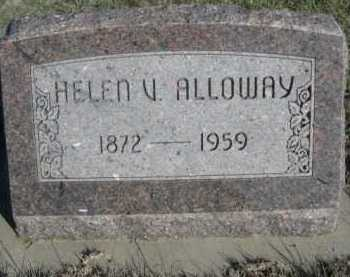 ALLOWAY, HELEN V. - Dawes County, Nebraska | HELEN V. ALLOWAY - Nebraska Gravestone Photos