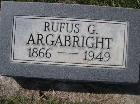 ARGABRIGHT, RUFUS G. - Dawes County, Nebraska | RUFUS G. ARGABRIGHT - Nebraska Gravestone Photos
