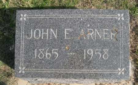 ARNER, JOHN E. - Dawes County, Nebraska | JOHN E. ARNER - Nebraska Gravestone Photos