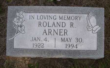ARNER, ROLAND R. - Dawes County, Nebraska | ROLAND R. ARNER - Nebraska Gravestone Photos