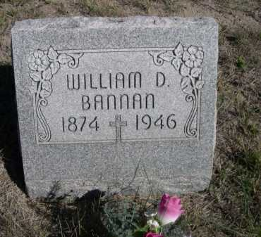 BANNAN, WILLIAM D. - Dawes County, Nebraska   WILLIAM D. BANNAN - Nebraska Gravestone Photos