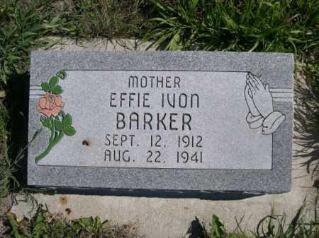 BARKER, EFFIE IVON - Dawes County, Nebraska | EFFIE IVON BARKER - Nebraska Gravestone Photos
