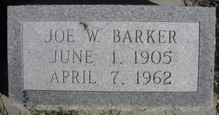 BARKER, JOE W. - Dawes County, Nebraska | JOE W. BARKER - Nebraska Gravestone Photos