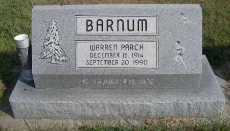 BARNUM, WARREN PARCH - Dawes County, Nebraska | WARREN PARCH BARNUM - Nebraska Gravestone Photos