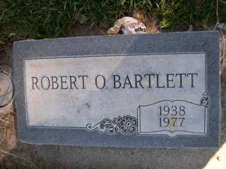 BARTLETT, ROBERT O. - Dawes County, Nebraska | ROBERT O. BARTLETT - Nebraska Gravestone Photos