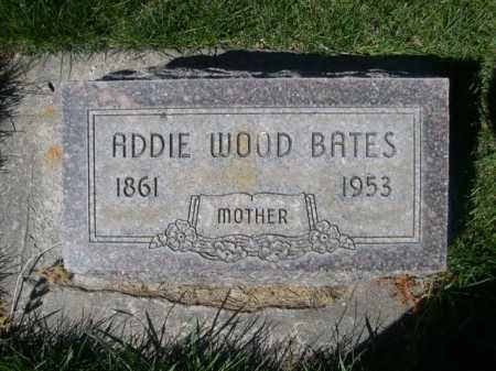 WOOD BATES, ADDIE - Dawes County, Nebraska | ADDIE WOOD BATES - Nebraska Gravestone Photos