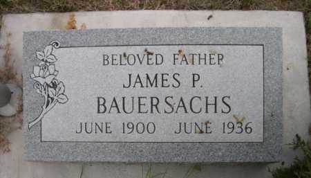 BAUERSACHS, JAMES P. - Dawes County, Nebraska | JAMES P. BAUERSACHS - Nebraska Gravestone Photos