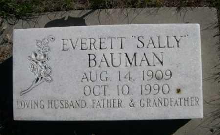 "BAUMAN, EVERETT ""SALLY"" - Dawes County, Nebraska | EVERETT ""SALLY"" BAUMAN - Nebraska Gravestone Photos"
