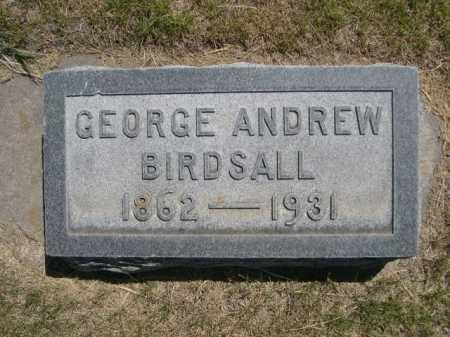 BIRDSALL, GEORGE ANDREW - Dawes County, Nebraska | GEORGE ANDREW BIRDSALL - Nebraska Gravestone Photos