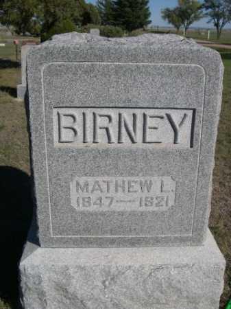 BIRNEY, MATHEW L. - Dawes County, Nebraska | MATHEW L. BIRNEY - Nebraska Gravestone Photos