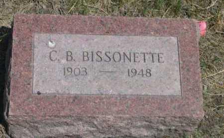 BISSONETTE, C. B. - Dawes County, Nebraska | C. B. BISSONETTE - Nebraska Gravestone Photos