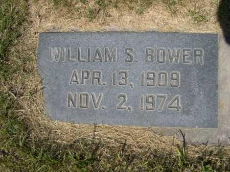 BOWER, WILLIAM S. - Dawes County, Nebraska | WILLIAM S. BOWER - Nebraska Gravestone Photos