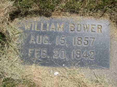 BOWER, WILLIAM - Dawes County, Nebraska   WILLIAM BOWER - Nebraska Gravestone Photos