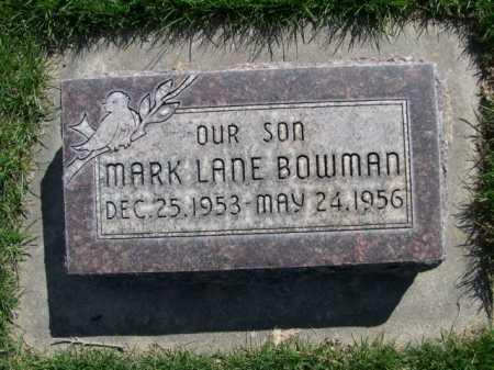 BOWMAN, MARK LANE - Dawes County, Nebraska   MARK LANE BOWMAN - Nebraska Gravestone Photos