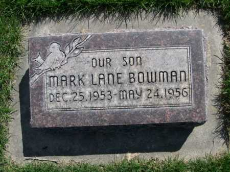 BOWMAN, MARK LANE - Dawes County, Nebraska | MARK LANE BOWMAN - Nebraska Gravestone Photos