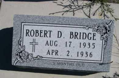 BRIDGE, ROBERT D. - Dawes County, Nebraska | ROBERT D. BRIDGE - Nebraska Gravestone Photos