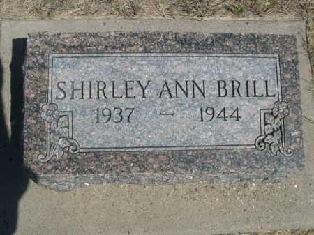 BRILL, SHIRLEY ANN - Dawes County, Nebraska | SHIRLEY ANN BRILL - Nebraska Gravestone Photos