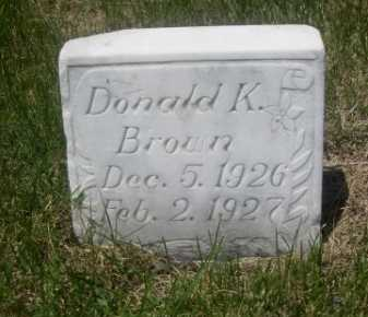 BROWN, DONALD K. - Dawes County, Nebraska | DONALD K. BROWN - Nebraska Gravestone Photos