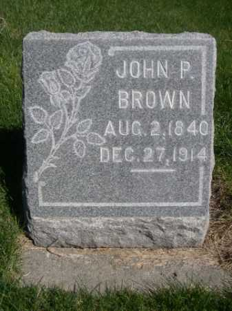 BROWN, JOHN P. - Dawes County, Nebraska   JOHN P. BROWN - Nebraska Gravestone Photos