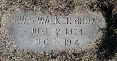 BROWN, LEWIS WALKER - Dawes County, Nebraska   LEWIS WALKER BROWN - Nebraska Gravestone Photos