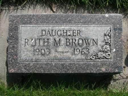 BROWN, RUTH M. - Dawes County, Nebraska | RUTH M. BROWN - Nebraska Gravestone Photos