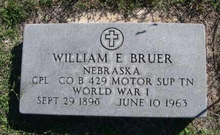 BRUER, WILLIAM E. - Dawes County, Nebraska   WILLIAM E. BRUER - Nebraska Gravestone Photos