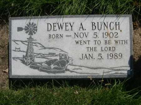 BUNCH, DEWEY A. - Dawes County, Nebraska | DEWEY A. BUNCH - Nebraska Gravestone Photos