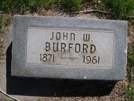 BURFORD, JOHN W. - Dawes County, Nebraska | JOHN W. BURFORD - Nebraska Gravestone Photos