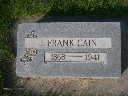 CAIN, J. FRANK - Dawes County, Nebraska   J. FRANK CAIN - Nebraska Gravestone Photos
