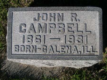 CAMPBELL, JOHN R. - Dawes County, Nebraska | JOHN R. CAMPBELL - Nebraska Gravestone Photos