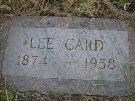 CARD, LEE - Dawes County, Nebraska | LEE CARD - Nebraska Gravestone Photos
